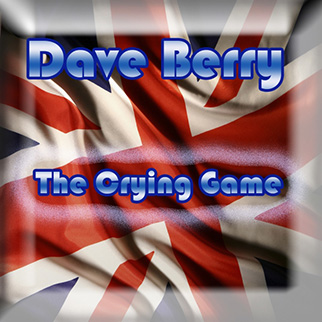 Dave Berry – The Crying Game