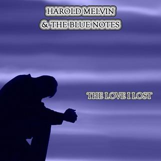 Harold Melvin – The Love I Lost