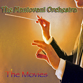 Mantovani Orchestra – Mantovani Orchestra: The Movies
