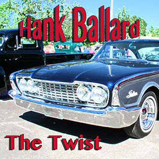 Hank Ballard – The Twist