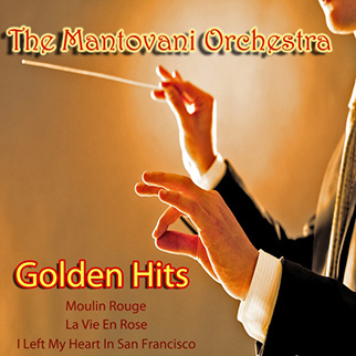 Mantovani Orchestra – The Golden Hits