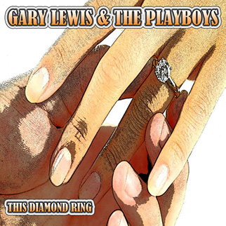 Gary Lewis & The Playboys – This Diamond Ring