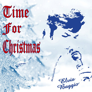 Elvis Baggio – Time for Christmas
