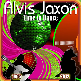 Alvis Jaxon – Time To Dance
