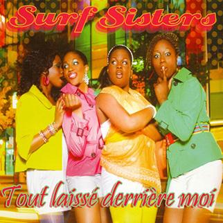 The Surf Sisters – Tout laissé derrière moi