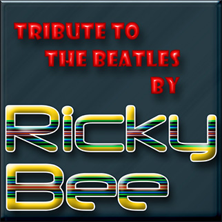 Ricky Bee – Tribute to the Beatles