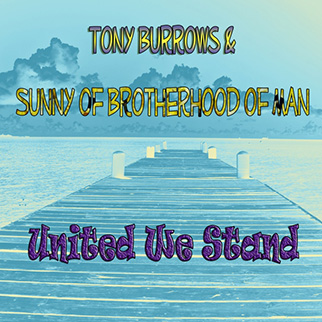 Tony Burrows – United We Stand