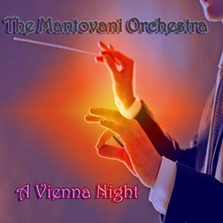 Mantovani Orchestra – Mantovani Orchestra: Vienna Nights