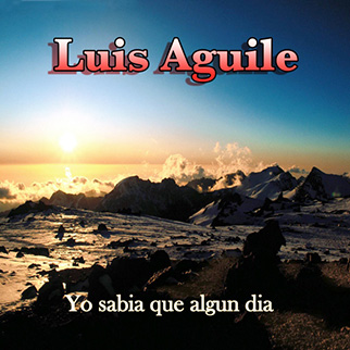 Luis Aguilé – Yo Sabia Qui Alqun Dia