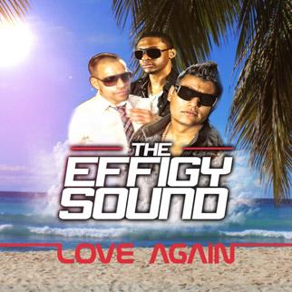 The Effigy Sound – Love Again