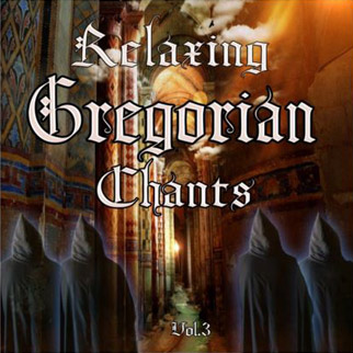 Relaxing Gregorian Chants, Vol. 3 (feat. Schola Cantorum Gymevensis)