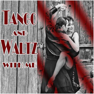 Tango and Waltz with Me – Various Artists