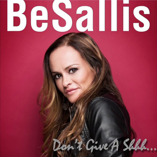 BeSallis – Don't Give a Shhh…