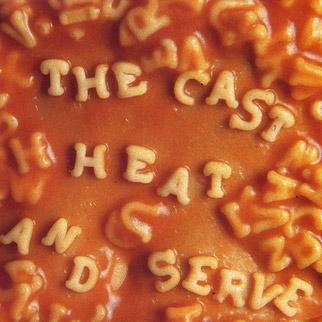 The Cast – Heat & Serve