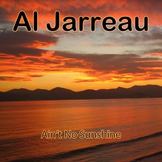 Al Jarreau – Ain't No Sunshine