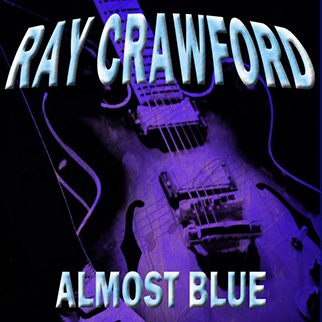 Ray Crawford – Almost Blue