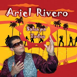 Ariel Rivero – Salsa Pa' Todos