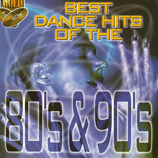 Various Artists – Best Dance Hits of the 80's & 90's