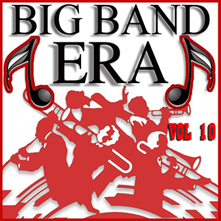 Various Artists – Big Band Era Vol 10
