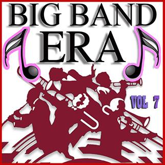 Various Artists – Big Band Era Vol. 7