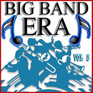 Various Artists – Big Band Era Vol 8