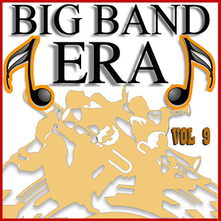 Various Artists – Big Band Era Vol 9