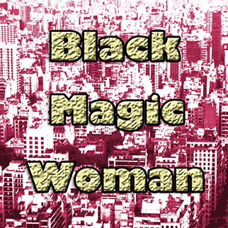 Fussy Cussy – Black Magic Woman