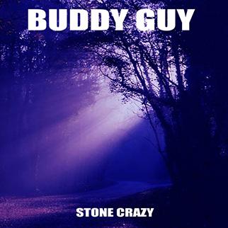 Buddy Guy – Stone Crazy