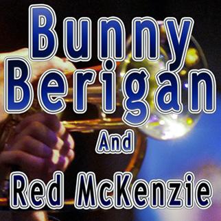 Bunny Berigan – Bunny Berigan and Red Mckenzie