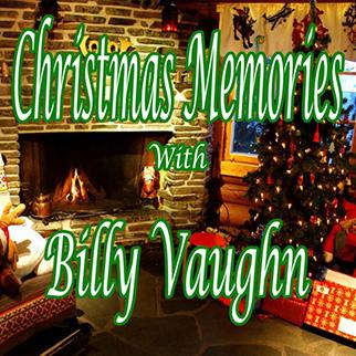 Billy Vaughn – Christmas Memories With Billy Vaughn