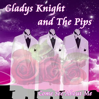 Gladys Knight – Come See About Me