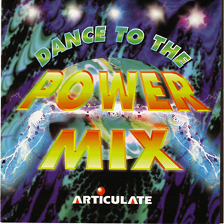Various Artists – Dance To The Power Mix