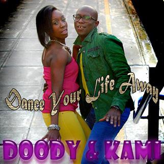 Doody & Kami – Dance Your Life Away