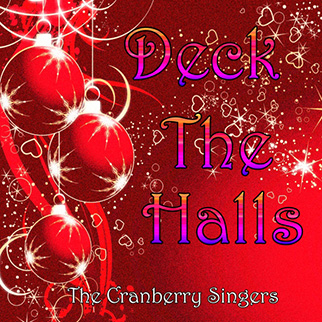 The Cranberry Singers – Deck the Halls