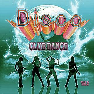 Various Artists – Disco Club Dance, Vol. 3