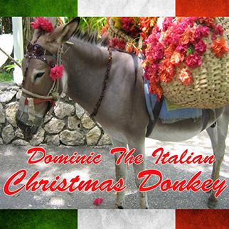 Joey O. – Dominic the Italian Christmas Donkey – Single