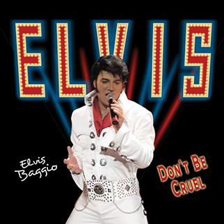 Elvis Baggio – Don't Be Cruel