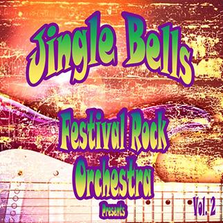 Festival Rock Orchestra – Festival Rock Orchestra Presents Jingle Bells, Vol. 2