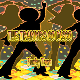 The Trammps – The Trammps Go Disco, Funky Town
