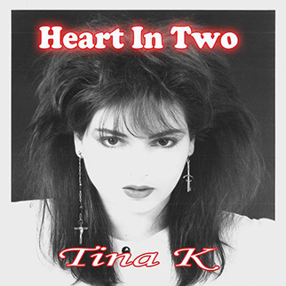Tina K – Heart in Two