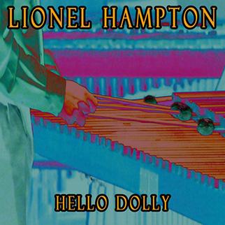 Lionel Hampton – Hello Dolly