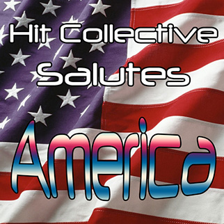 Hit Collective – Hit Collective Salutes America