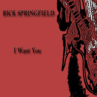Rick Sprinfield – I Want You