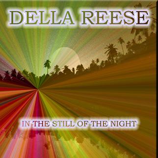 Della Reese – In the Still of the Night