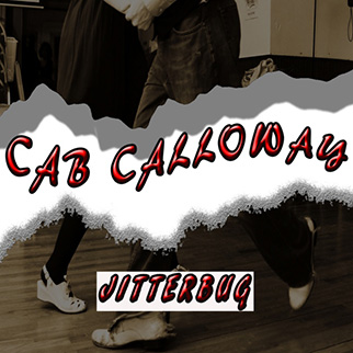 Cab Calloway – Jitterbug