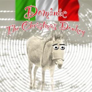 Joey O. – Dominic The Italian Christmas Donkey