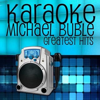 Charger – Karaoke Michael Buble Greatest Hits