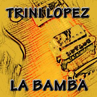 Trini Lopez – La Bamba