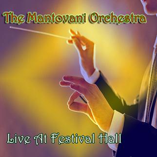 Mantovani Orchestra – Mantovani Orchestra: Live At Festival Hall