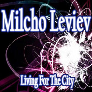 Milcho Leviev – Living for the City
